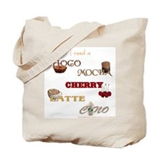 ChocoMochaCherryLatteCino Tote Bag