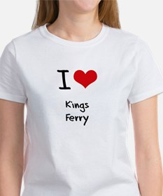 I Love KINGS FERRY T-Shirt