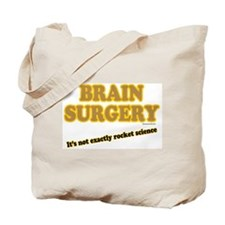 Brain Surgery Tote Bag