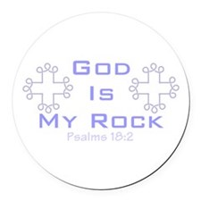 God Is My Rock 555 Round Car Magnet