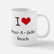 I Love PASS-A-GRILLE BEACH Mug
