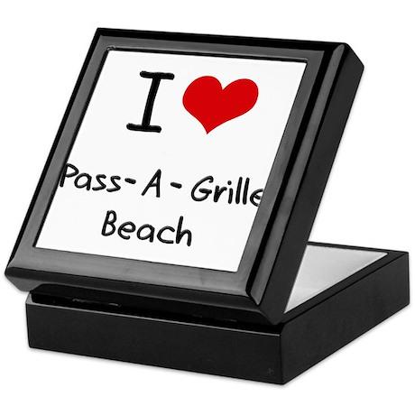 I Love PASS-A-GRILLE BEACH Keepsake Box