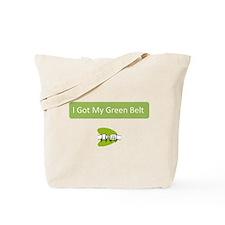 I Got my Green Belt Tote Bag