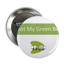 "I Got my Green Belt 2.25"" Button"