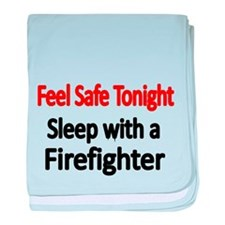 Feel safe tonight. Sleep with a Firefighter baby b