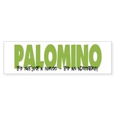 Palomino IT'S AN ADVENTURE Bumper Bumper Bumper Sticker