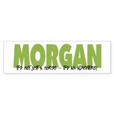 Morgan IT'S AN ADVENTURE Bumper Bumper Sticker