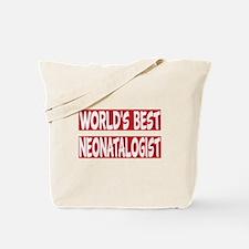 World's Best Neonatologist Tote Bag