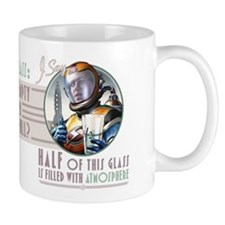 The Glass is Half Full of Atmosphere Mug