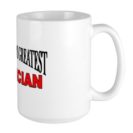 """""""The World's Greatest Dietician"""" Large Mug"""