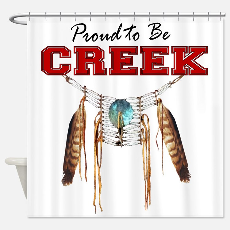 Proud to be Creek Shower Curtain