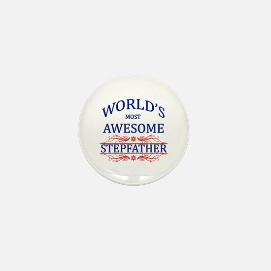 World's Most Awesome Stepfather Mini Button