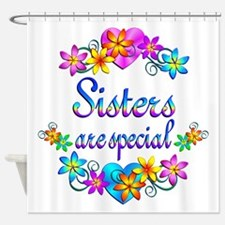 Sisters are Special Shower Curtain