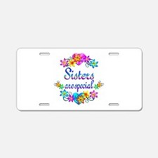 Sisters are Special Aluminum License Plate