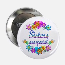"""Sisters are Special 2.25"""" Button"""