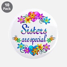 """Sisters are Special 3.5"""" Button (10 pack)"""