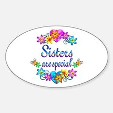 Sisters are Special Sticker (Oval)