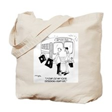 Why You're Having a Bumpy Ride Tote Bag