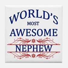 World's Most Awesome Nephew Tile Coaster