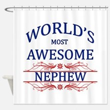 World's Most Awesome Nephew Shower Curtain