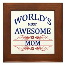 World's Most Awesome Mom Framed Tile