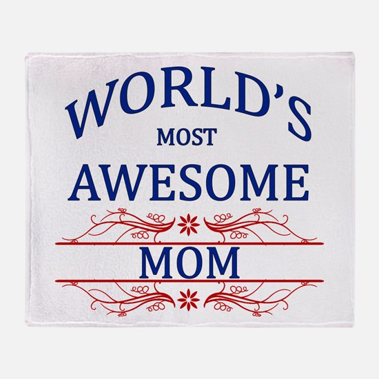 World's Most Awesome Mom Throw Blanket