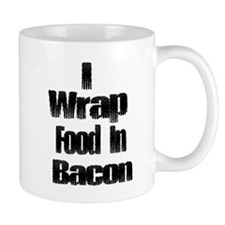 I Wrap Food in Baco... Mug