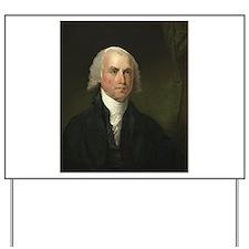 Gilbert Stuart - James Madison Yard Sign