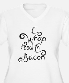 I Wrap Food in Baco... Plus Size T-Shirt