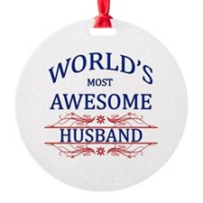 World's Most Awesome Husband Ornament