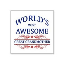 World's Most Awesome Great Grandmother Square Stic