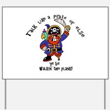 Peg Leg Pirate Yard Sign