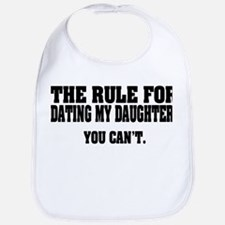 Rule For Dating My Daughter: Bib