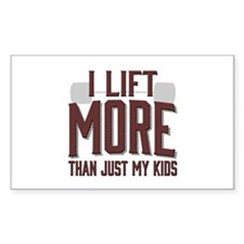 I Lift More than Just My Kids Decal