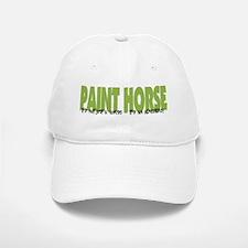 Paint Horse IT'S AN ADVENTURE Baseball Baseball Cap
