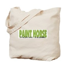 Paint Horse IT'S AN ADVENTURE Tote Bag
