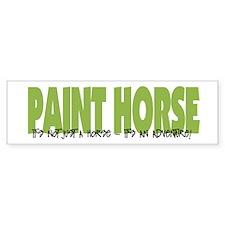 Paint Horse IT'S AN ADVENTURE Bumper Bumper Sticker
