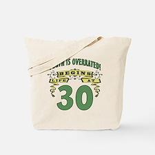 Life Begins At 30 Tote Bag