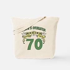 Life Begins At 70 Tote Bag
