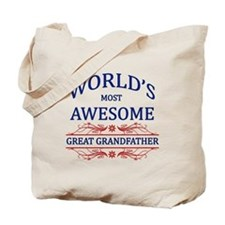 World's Most Awesome Great Grandfather Tote Bag