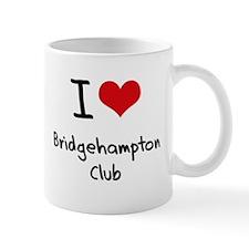 I Love BRIDGEHAMPTON CLUB Mug