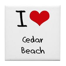 I Love CEDAR BEACH Tile Coaster