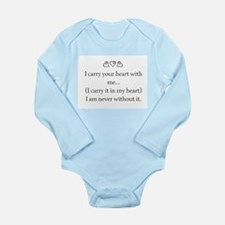 I CARRY YOUR HEART WITH ME Long Sleeve Infant Body