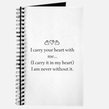 I CARRY YOUR HEART WITH ME Journal