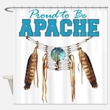 Proud to be Apache Shower Curtain