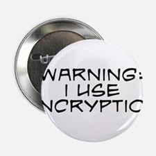 "Warning: I Use Encryption 2.25"" Button"