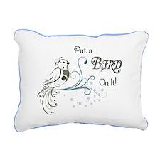 Put a Bird On It Rectangular Canvas Pillow