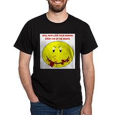 Real Men Love Their Woman... T-Shirt