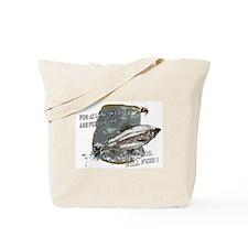 Fools will fish Tote Bag