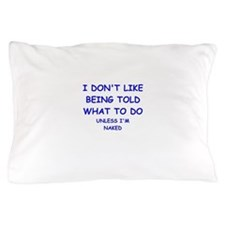 told Pillow Case